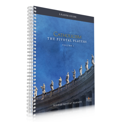 Catholicism: THE PIVOTAL PLAYERS – LEADER GUIDE